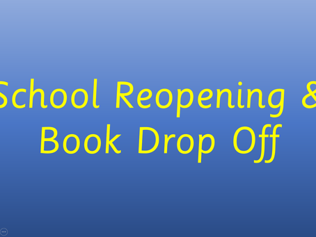 Re-Opening & Book Drop off for Senior Classes