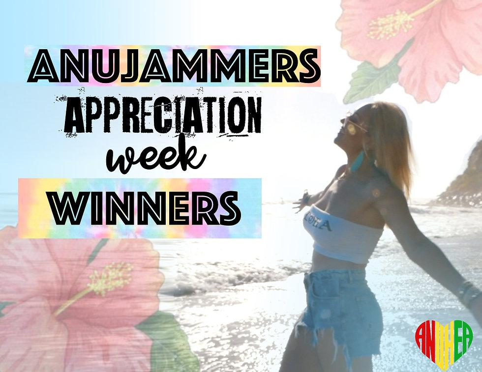 AnuJammers Appreciation Week WINNERS.jpg