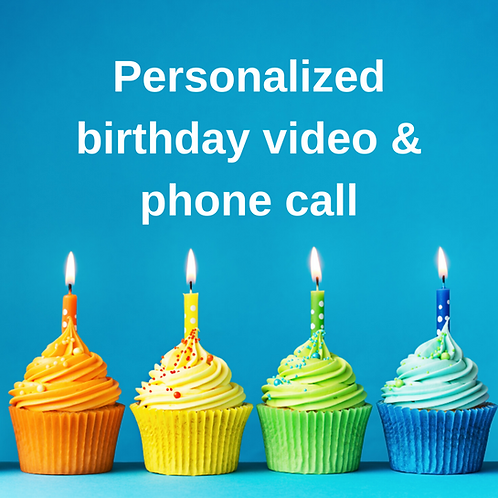 Personalized birthday video & phone call