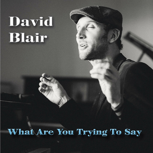 Album: What Are You Trying To Say (CD)