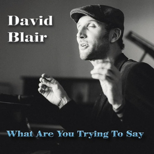 Album: What Are You Trying To Say (MP3)