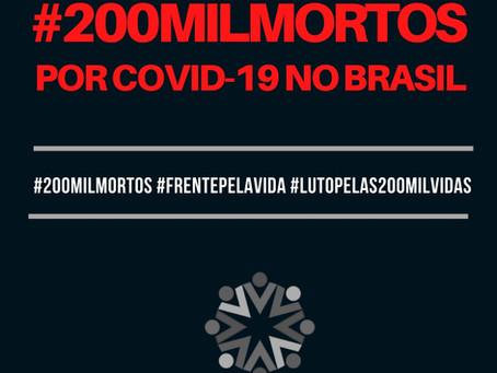 200mil brasileiras e brasileiros mortos por Covid-19: nota de pesar e indignação da Frente Pela Vida