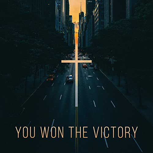You Won The Victory