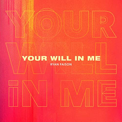 YOUR WILL IN ME