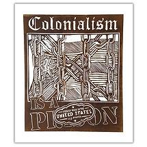 PRINT - Colonialism Prison.jpg