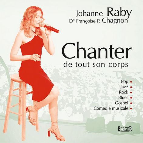 Livre Chanter de tout son corps , Johanne Raby