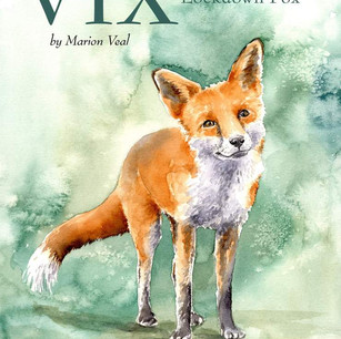Vix the Lockdown Fox By Marion Veal & Kathryn Coyle
