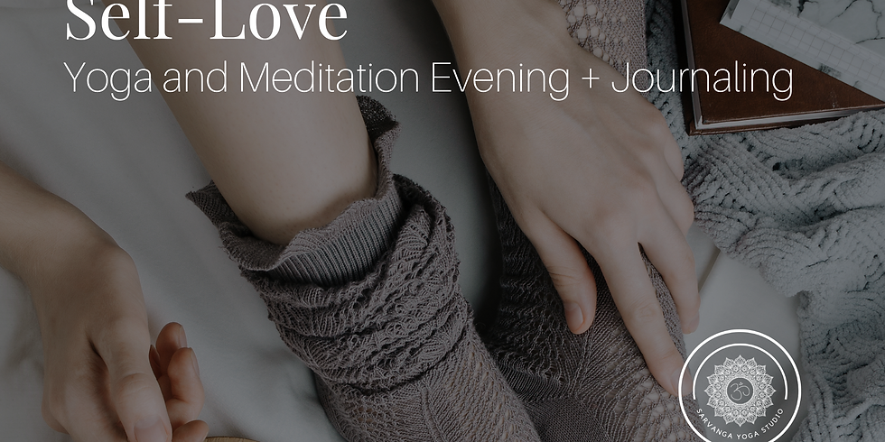 {Workshop} Self-Love Yoga and Meditation Evening + Journaling