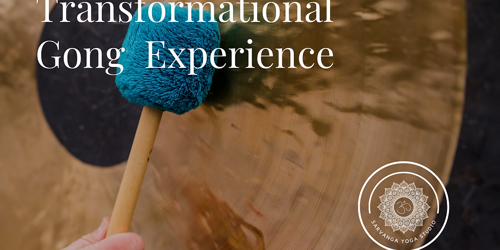 {Special Event} Transformational Gong Sound Experience