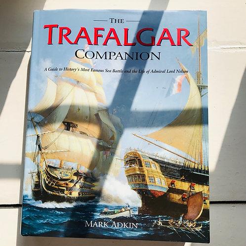 The Trafalgar Companion - Mark Adkin - 2005