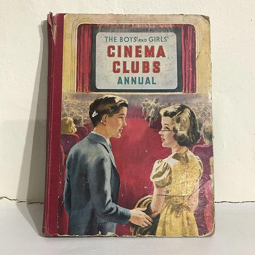 The Boys & Girls Cinema Clubs Annual - 1949