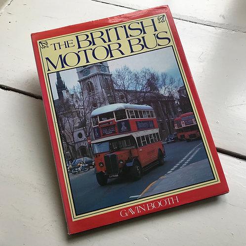 The British Motor Bus by Gavin Boyd 1986 hardback edition