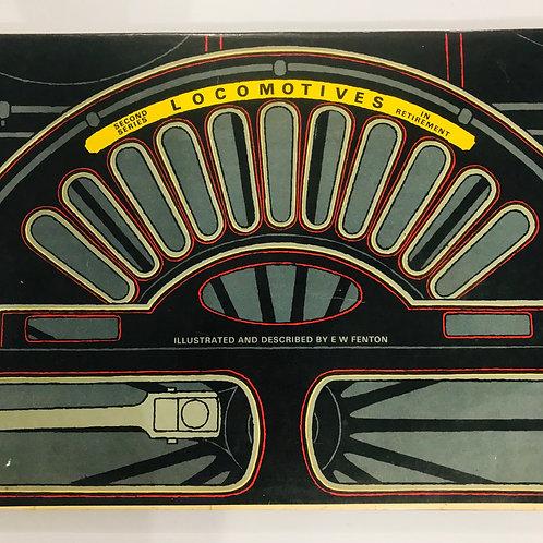 Locomotives In Retirement by E. W. Fenton - Series 2 - 1967 Hardback