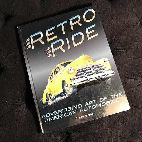 Retro Ride - Advertising Art of the American Automobile