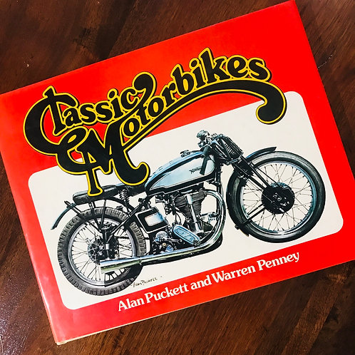 Classic Motorbikes book - published 1979