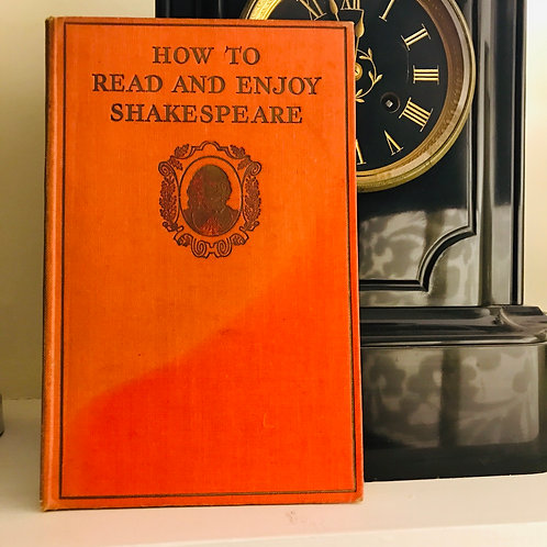 How to Read and Enjoy Shakespeare