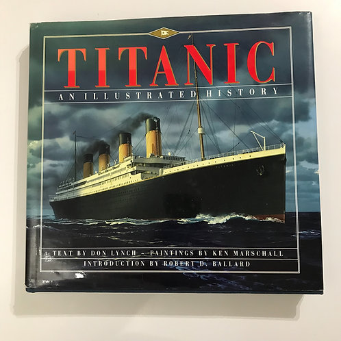 Titanic an illustrated history