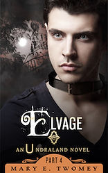 Elvage by Mary E. Twomey
