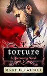 Torture by Mary E. Twomey