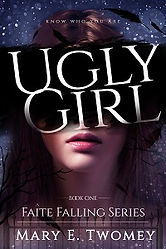 ugly Girl by Mary E. Twomey