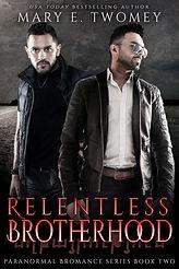 Relentless Brotherhood Ebook Cover.jpg