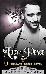 Lucy at Peace by Mary E. Twomey
