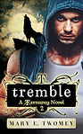 Tremble by Mary E. Twomey