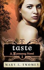 Taste by Mary E. Twomey
