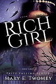Rich Girl by Mary E. Twomey