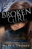 Broken Girl by Mary E. Twomey