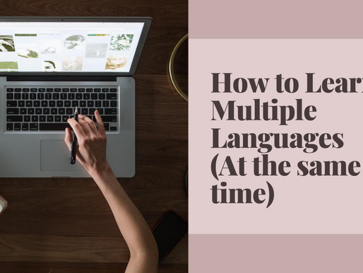 How to Learn Multiple Languages at the same time