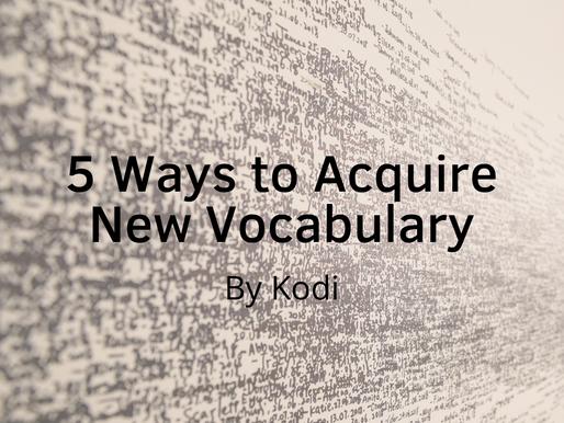 5 Ways to Acquire New Vocabulary