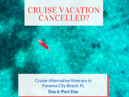 Cruise Alternative Itinerary: Day 6 - Port Day