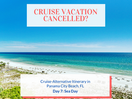 Cruise Alternative Itinerary: Day 7 - Final Sea Day