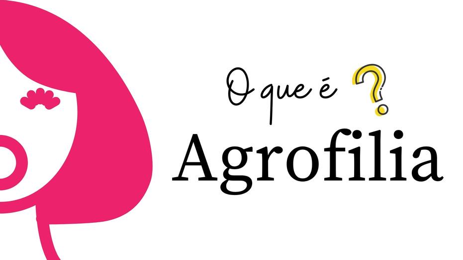 Agrofilia