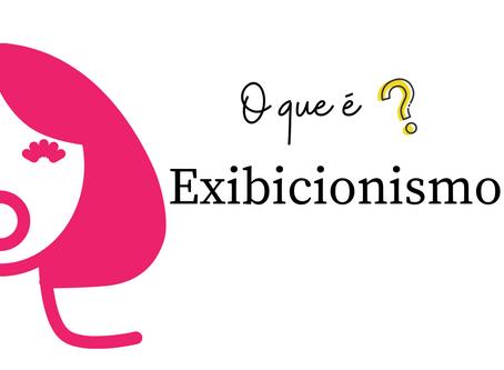 Exibicionismo