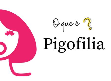 Pigofilia