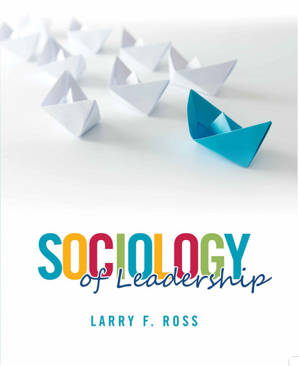 The Pursuit for a Sociology of Leadership