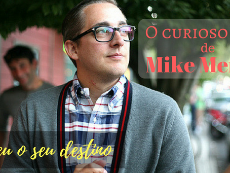 Update: Vende-se destino: o curioso caso de Mike Merrill.