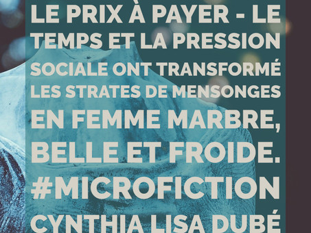 Le prix à payer - Microfiction de Cynthia Lisa Dubé