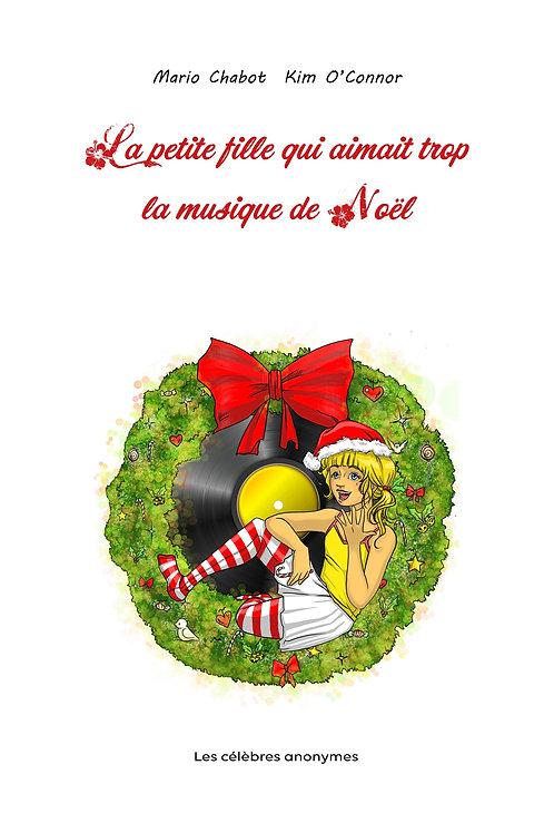 """""""La petite fille qui aimait trop la musique de Noël"""""""