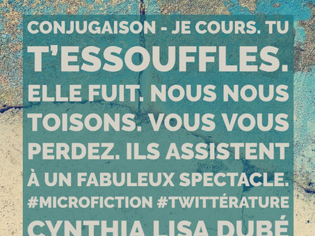 Conjugaison - microfiction de Cynthia Lisa Dubé