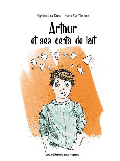 Arthur et ses dents de lait