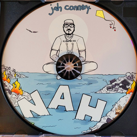 """Nah"" by Jah Connery Now Available on CD!!!"