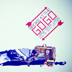 Album artwork for LXL Large Extra Large and Satta Don Dada's Broke at the Go Go EP by Evan Glicker