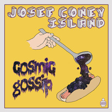 Album Artwork for Josef Coney Island's Cosmic Gossip EP by Josh Davis