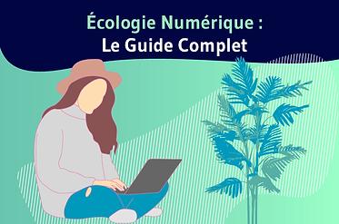 Ecologie-Numerique-Le-Guide-Complet.png