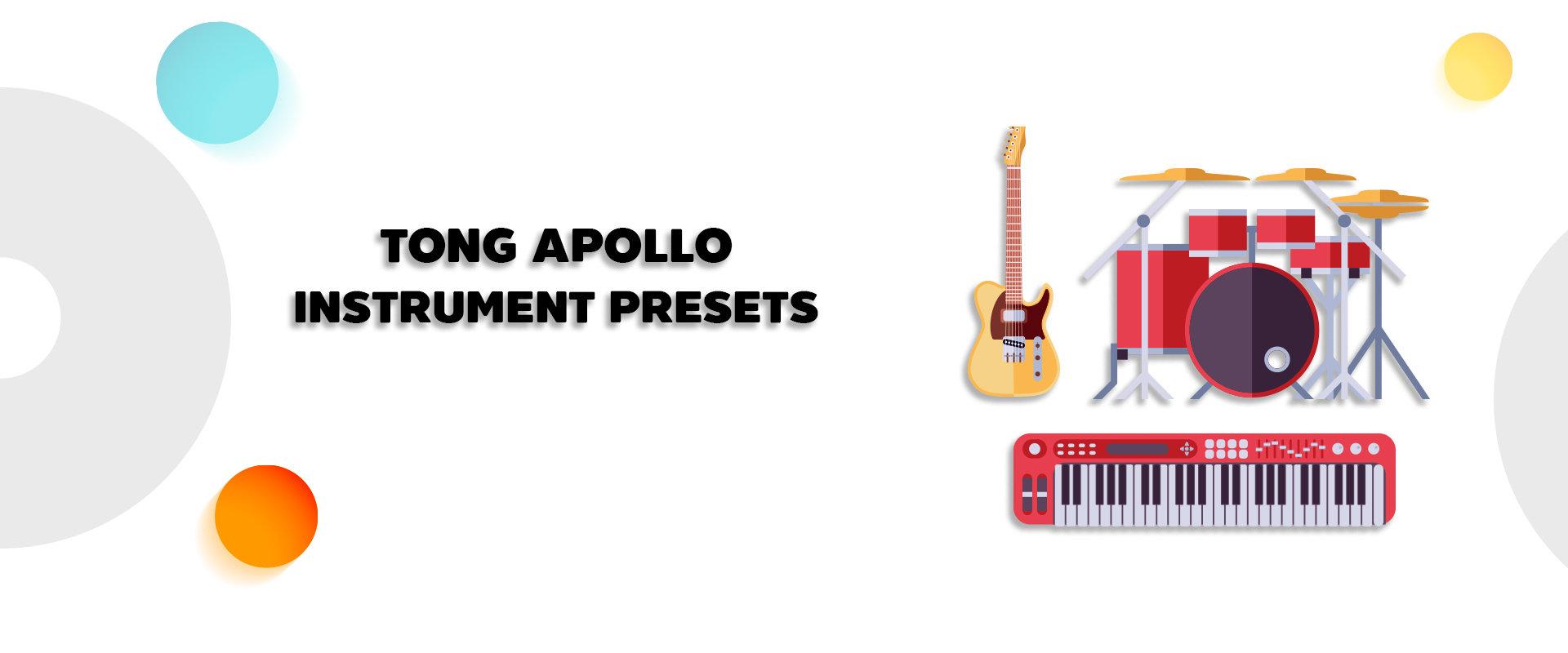 Tong Apollo Instrument Presets Shop.jpg