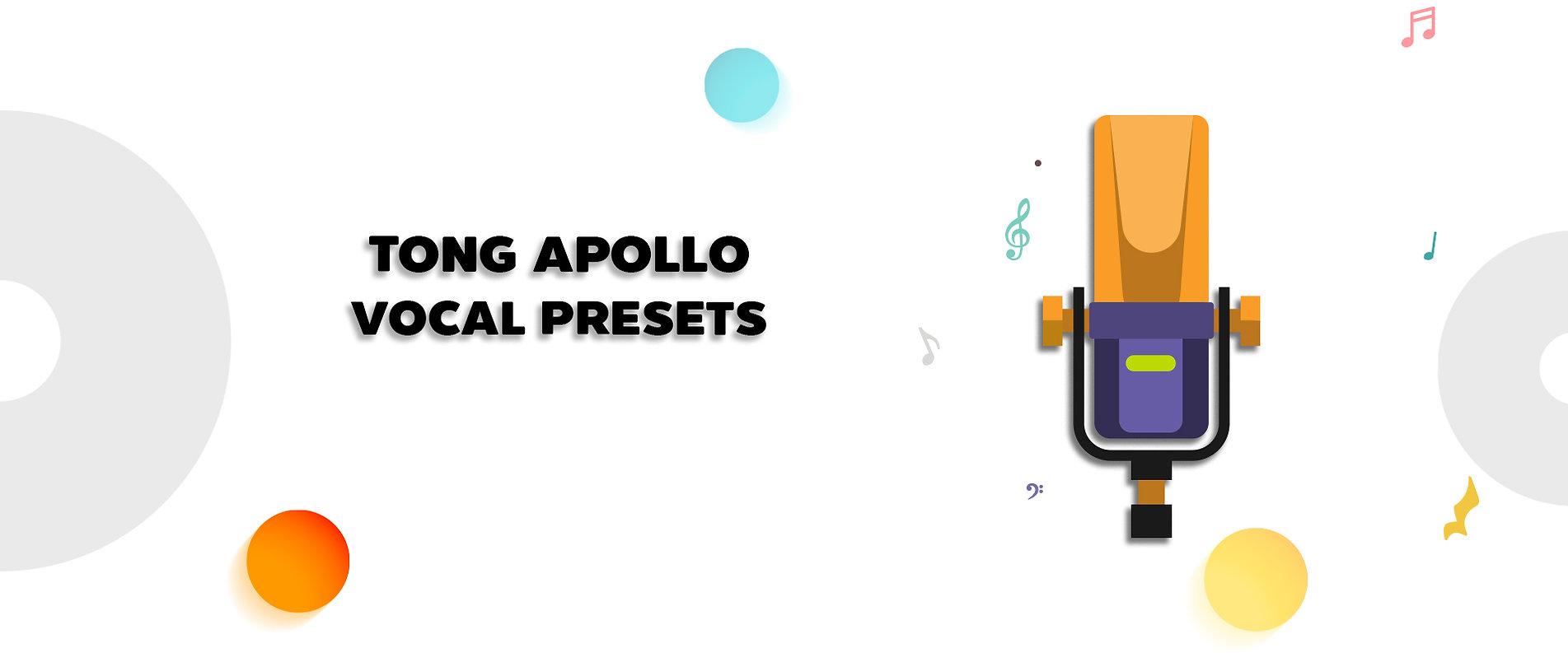 Tong Apollo Vocal Presets Shop.jpg
