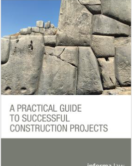 A Practical Guide to Successful Construction Projects to launch on 20 June 2017